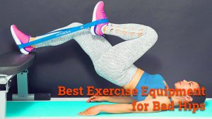 best excercise equipment for bad hips