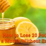 How to lose 20 pounds in a month without exercise